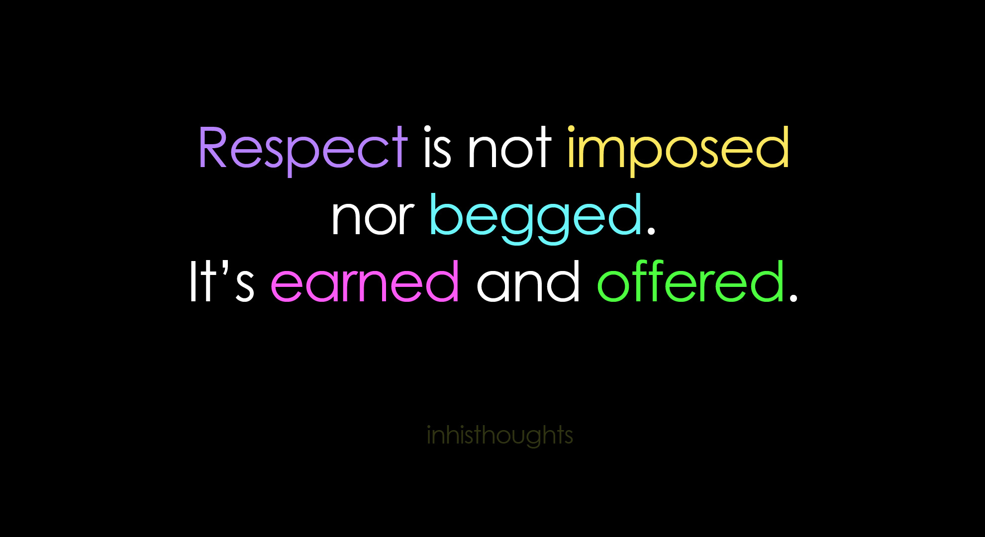 Respected quote #7