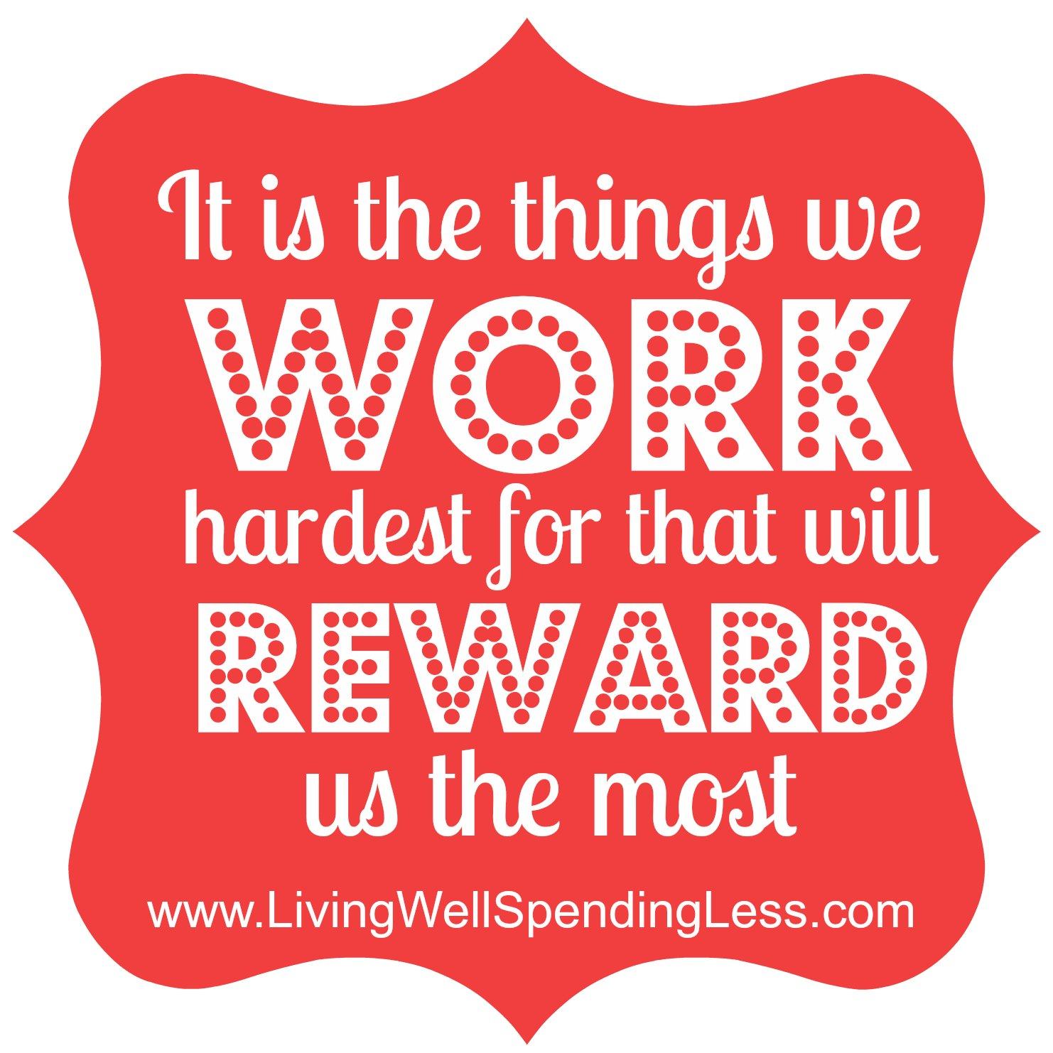 Reward quote #6