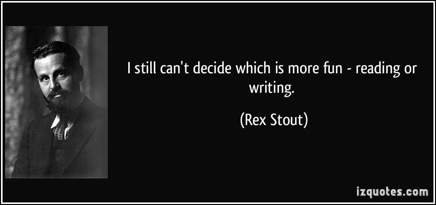 Rex Stout's quote #1