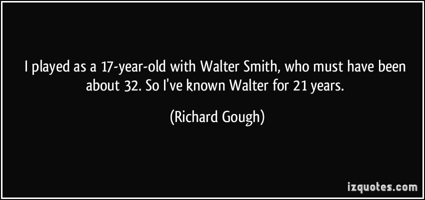 Richard Gough's quote #3