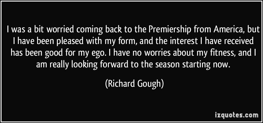 Richard Gough's quote #6
