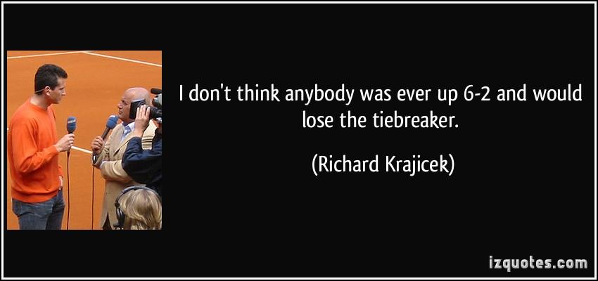 Richard Krajicek's quote #2