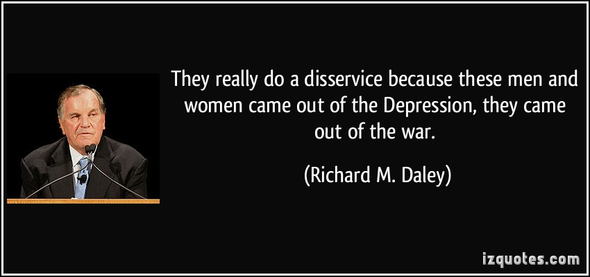 Richard M. Daley's quote #7