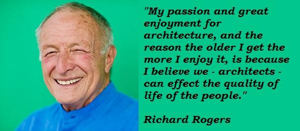 Richard Rogers's quote #2