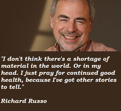 Richard Russo's quote #1
