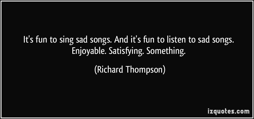 Richard Thompson's quote #3