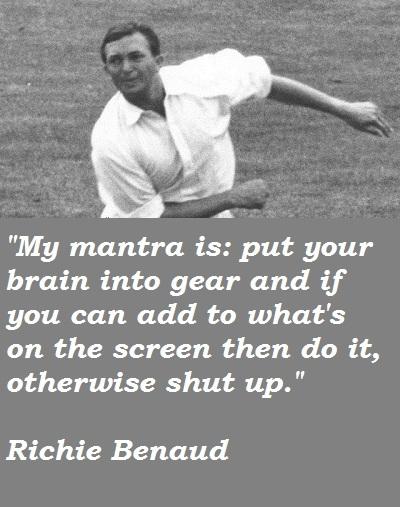 Richie Benaud's quote #5