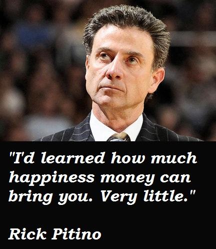 Rick Pitino's quote #2