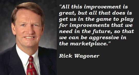 Rick Wagoner's quote #5