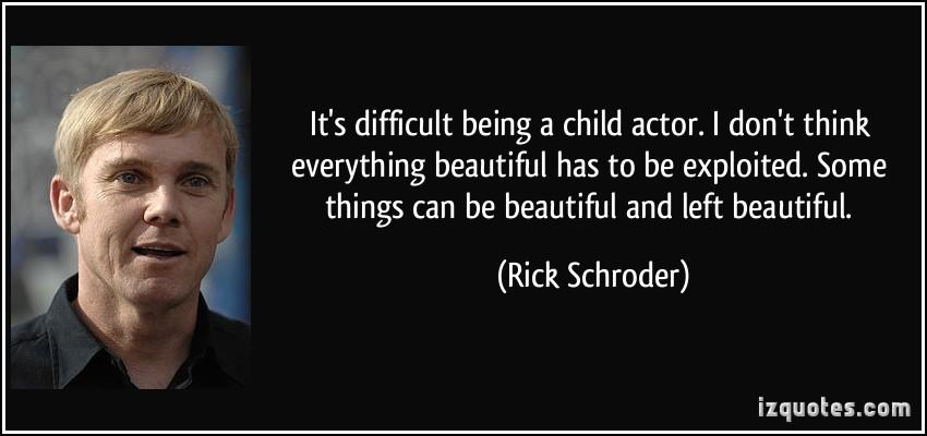 Ricky Schroder's quote #1