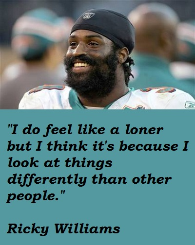 Ricky Williams's quote #2