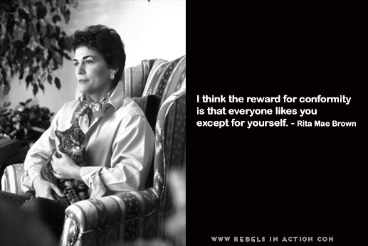 Rita Mae Brown's quote #7