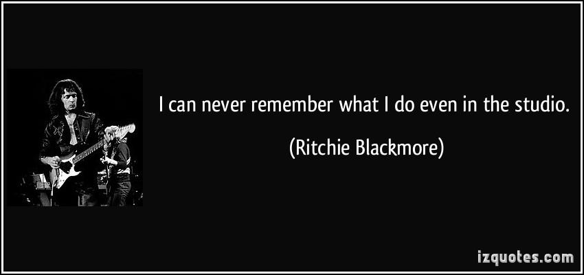 Ritchie Blackmore's quote #3