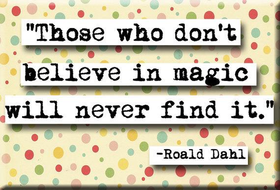 Roald Dahl's quote #5