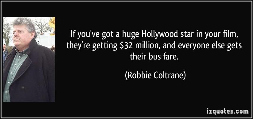 Robbie Coltrane's quote #7