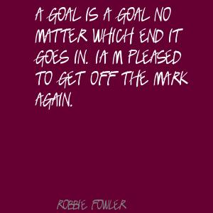 Robbie Fowler's quote #6