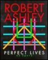 Robert Ashley's quote #1