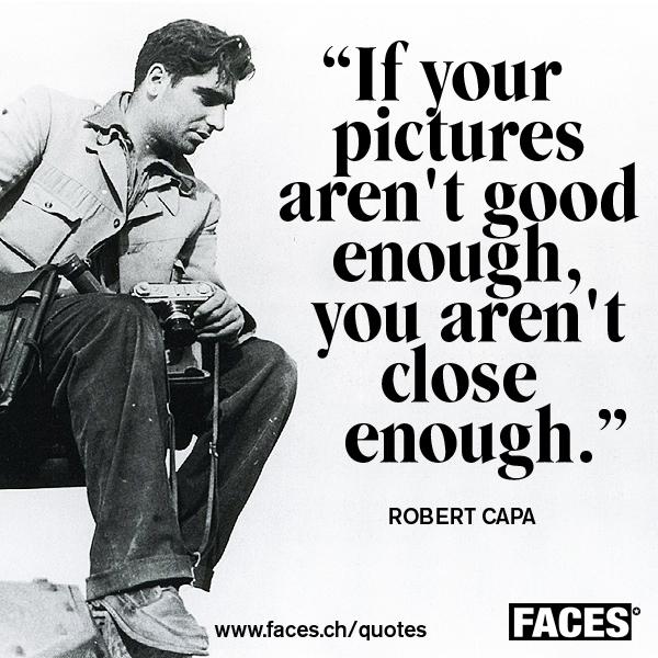 Robert Capa's quote