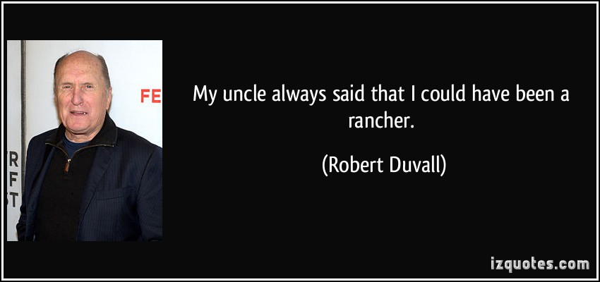 Robert Duvall's quote #3