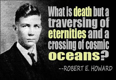 Robert E. Howard's quote #1