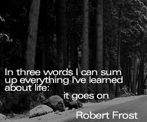 Robert Frost quote #1