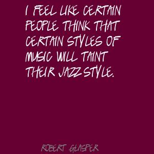 Robert Glasper's quote #3