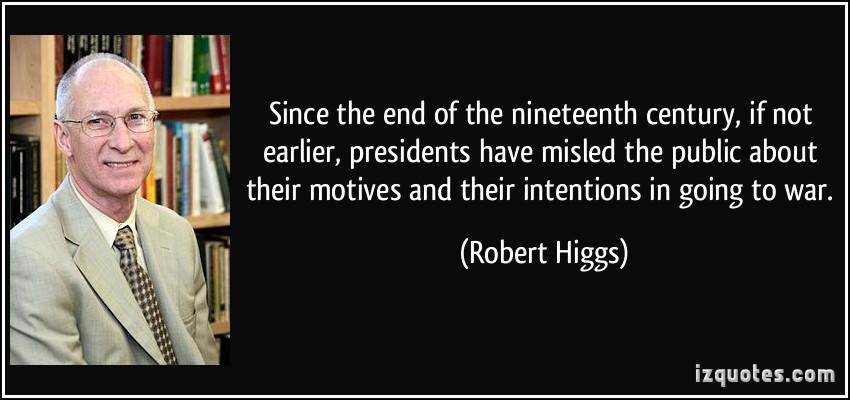 Robert Higgs's quote #3