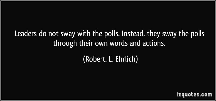 Robert. L. Ehrlich's quote #1