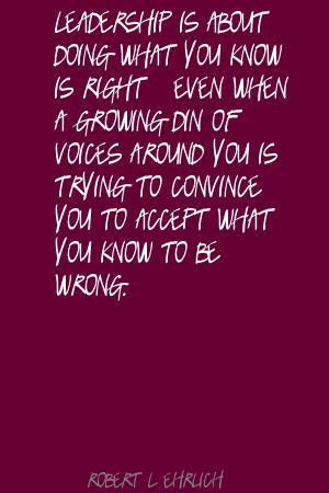 Robert. L. Ehrlich's quote #6