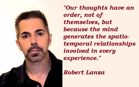 Robert Lanza's quote #4