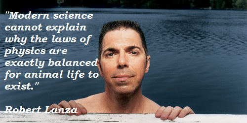 Robert Lanza's quote #2