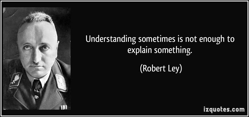 Robert Ley's quote #3