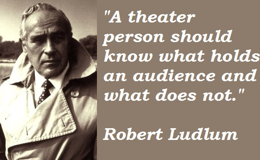 Robert Ludlum's quote #3