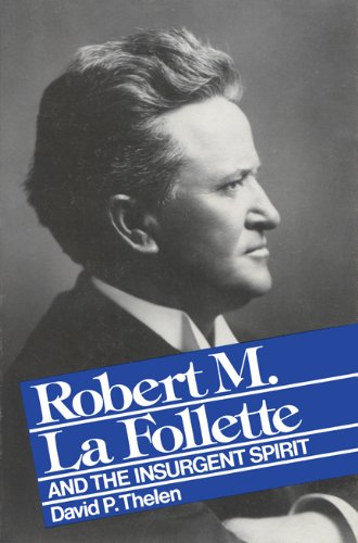 Robert M. La Follette's quote #3