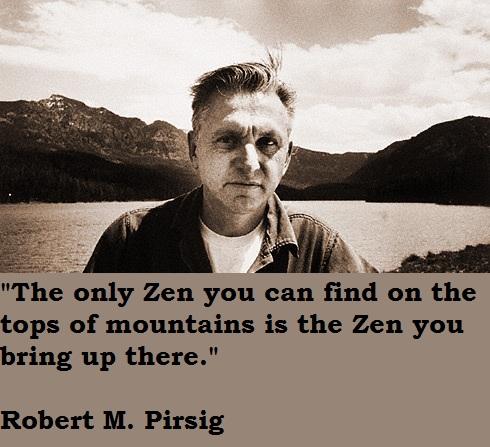 Robert M. Pirsig's quote #1