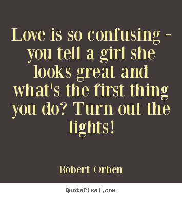 Robert Orben's quote #8