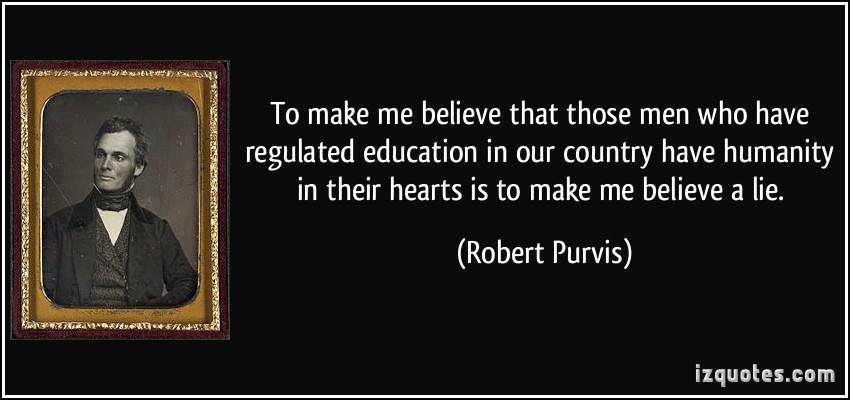 Robert Purvis's quote #1