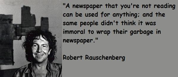 Robert Rauschenberg's quote #1