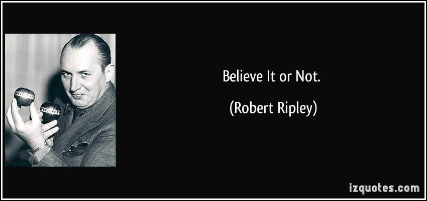 Robert Ripley's quote #2