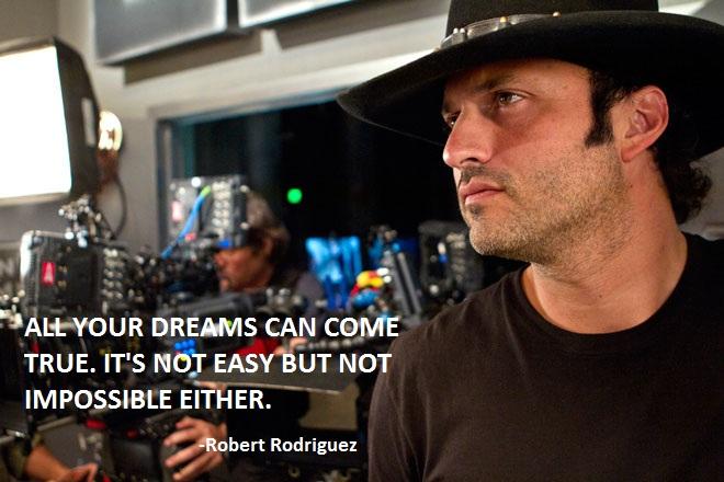 Robert Rodriguez's quote #1