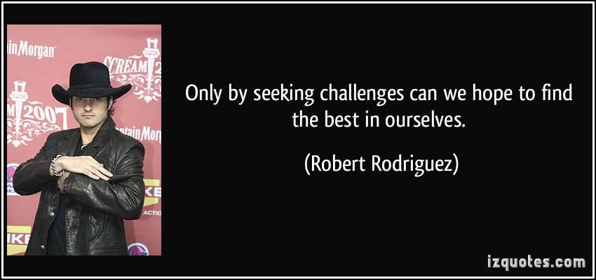 Robert Rodriguez's quote #6