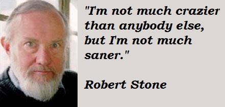 Robert Stone's quote #4