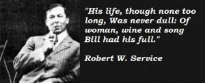Robert W. Service's quote #1