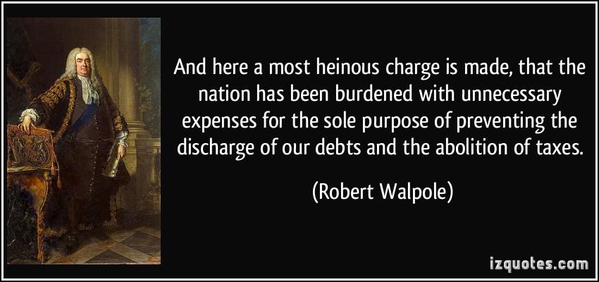 Robert Walpole's quote