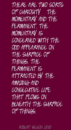 Robert Wilson Lynd's quote #1