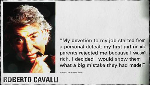 Roberto Cavalli's quote #6