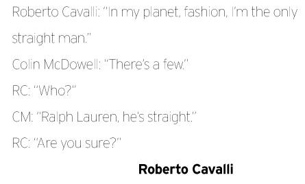Roberto Cavalli's quote