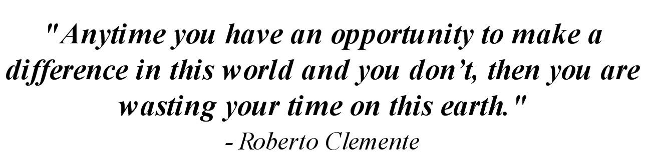 Roberto Clemente's quote #4