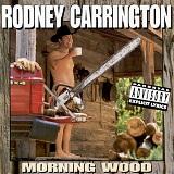 Rodney Carrington's quote #3