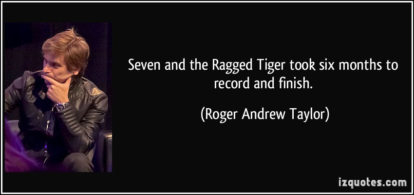 Roger Andrew Taylor's quote #4